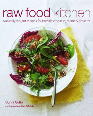 Raw food kitchen natural recipes for health and vitality by dunja raw food kitchen natural recipes for health and vitality forumfinder Images