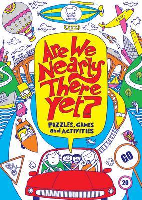 Are We Nearly There Yet? Puzzles, Games and Activities