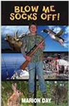 Blow Me Socks Off! (Action Stories for Young Hunters #2)
