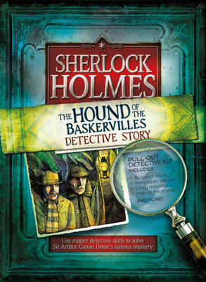 Sherlock Holmes: Solve the Famous Hound of the Baskervilles Mystery
