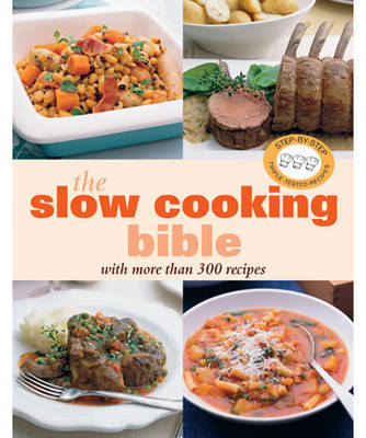 Slow Cooking Bible