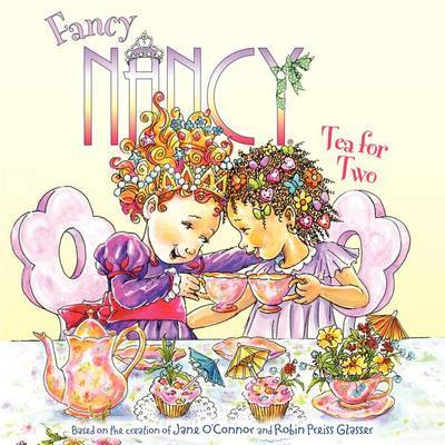 Tea for Two (Fancy Nancy)