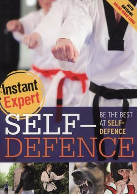 Self-Defence (Instant Expert)