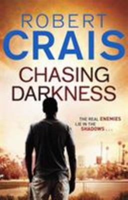 Chasing Darkness (Elvis Cole # 12)