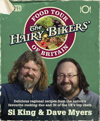 The Hairy Bikers Food Tour of Britain