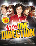100% One Direction: The Unofficial Biography