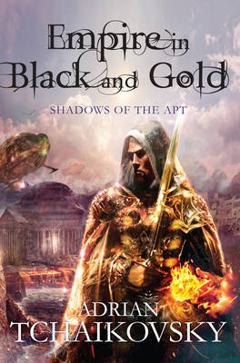 Empire in Black and Gold (Shadows of the Apt #1)