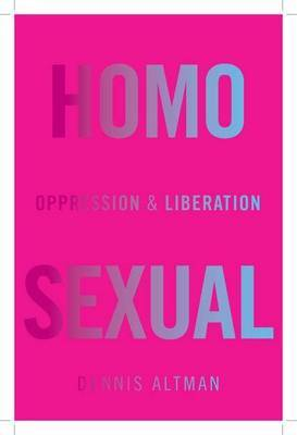 Homosexual: Oppression and Liberation