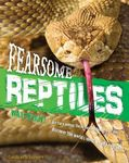 Fearsome Reptiles (Animal Attack)