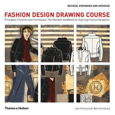 Fashion Design Drawing Course: Principles, Practice and Techniques: The Ultimate Handbook for Aspiring Fashion Designers