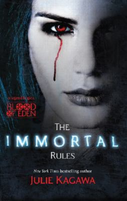 The Immortal Rules (#1 Blood of Eden)