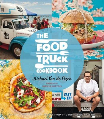The Food Truck Cookbook