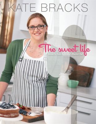 The Sweet Life: Basics and Beyond