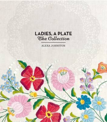 Ladies, a Plate: The Collection