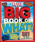 Time for Kids Big Book of What?