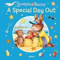 Snuggle Bunny: A Special Day Out