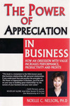 The Power of Appreciation in Business: How an Obsession with Value Increases Performance, Productivity and Profits