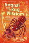 Anansi and the Bag of Wisdom (Usborne First Reading Level 1)