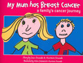 My Mum Has Breast Cancer: A Family Cancer Journey
