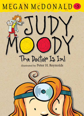 The Doctor is In (Judy Moody #5)