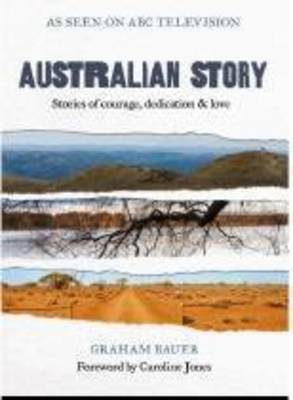 Australian Story Stories of Courage Determination and Love