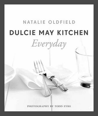 Dulcie May Kitchen: Everyday