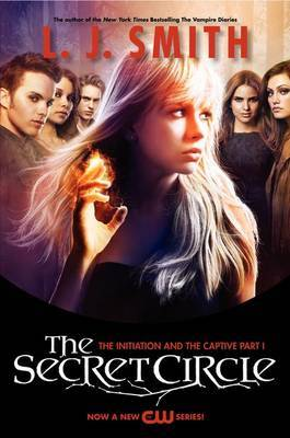 The Initiation / The Captive, Part I (The Secret Circle)