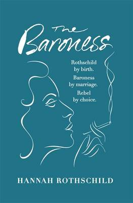 The Baroness: The Search for Nica the Rebellious Rothschild (TPB)