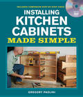 Installing Kitchen Cabinets Made Simple (& DVD)