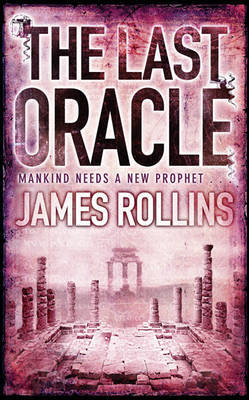 The Last Oracle (Sigma Force #5)