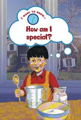 I Want to Know How I am Special