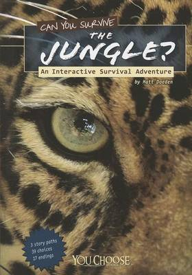 Can You Survive the Jungle? An Interactive Survival Adventure (You Choose)