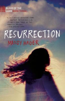 Resurrection (Blood of the Lamb #3)