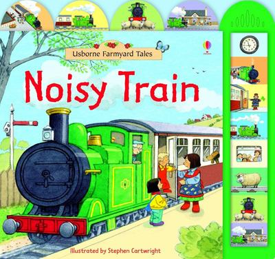 Noisy Train Book (Usborne Farmyard Tales Noisy Book)