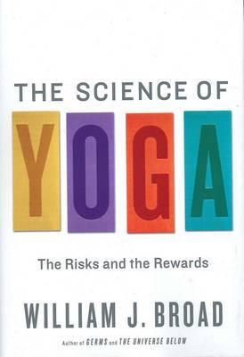 Science of Yoga: The Risks and Rewards