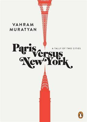 Paris Versus New York - A Tally of Two Cities