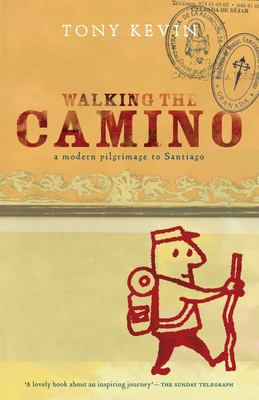 Walking the Camino - Modern Pilgrim