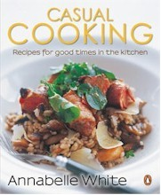 Casual Cooking: Recipes for Good Times in the Kitchen