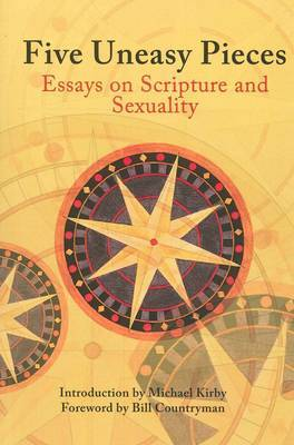 Five Uneasy Pieces: Essays on Scripture and Sexuality