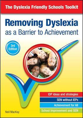 Removing Dyslexia as a Barrier to Achievement: The Dyslexia Friendly Schools Toolkit