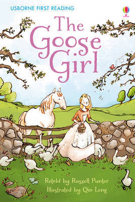 The Goose Girl (Usborne First Reading Level 4)