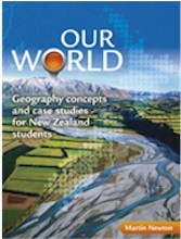 Our World: Geography Concepts and Case Studies for NZ Students