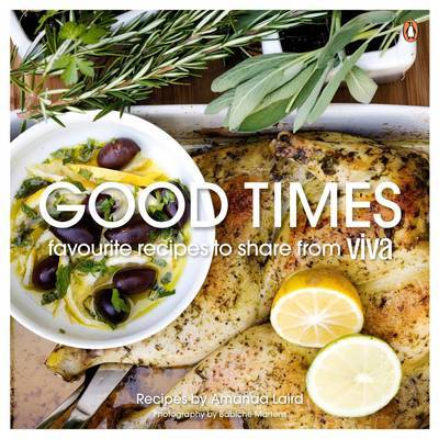 Good times favourite recipes to share from viva by amanda laird good times favourite recipes to share from viva forumfinder Images