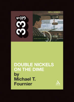 The Minutemen Double Nickels on the Dime 33 1/3