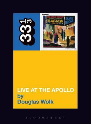 James Brown's Live at the Apollo 33 1/3