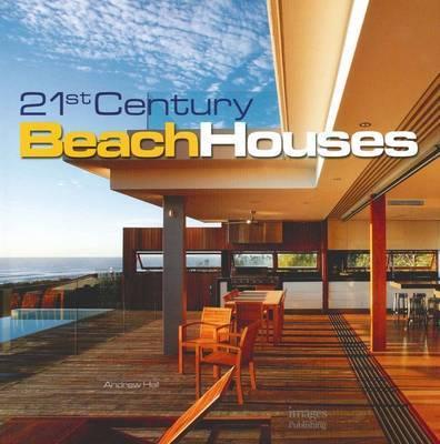 21st Century Beach Houses