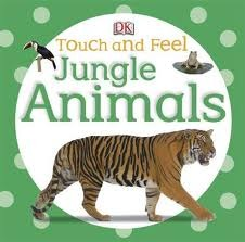 Jungle Animals Touch and Feel