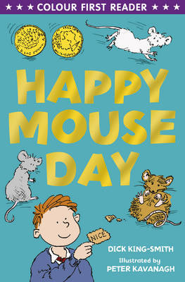 Happy Mouseday (Colour First Reader)
