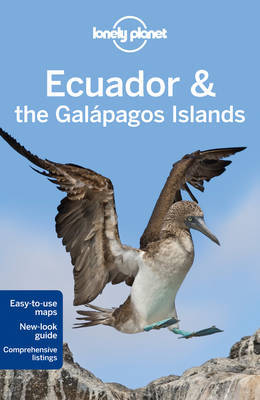 Lonely Planet: Ecuador & Galapagos Islands 9th Ed