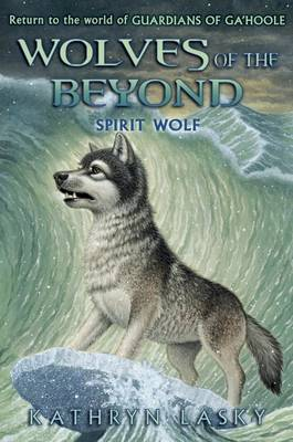 Spirit Wolf (Wolves of the Beyond #5)